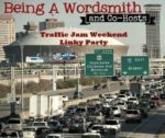 Traffic Jam Weekend Linky Party EclecticEvelyn.com