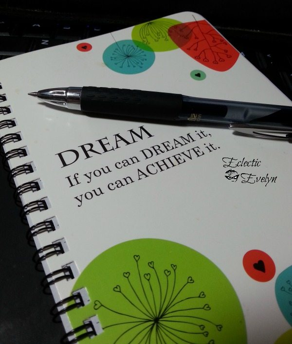 Dream It #WordlessWednesday EclecticEvelyn.com