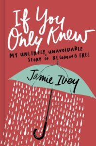 If You Only Knew by Jamie Ivie – Book Review