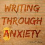 Writing Through Anxiety
