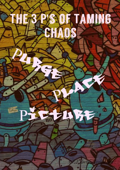 3P's of Taming Chaos ©EclecticEvelyn.com