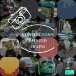 Huntington's Painted Trains