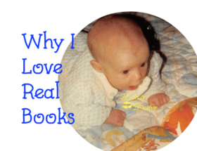 Why I Love Real Books EclecticEvelyn.com