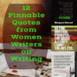 12 Pinnable Quotes from Women Writers on Writing