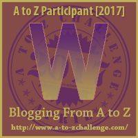 W #AtoZChallenge EclecticEvelyn.com