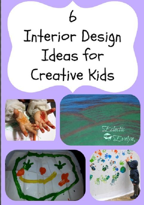 6 Interior Design Ideas for Creative Kids EclecticEvelyn.com
