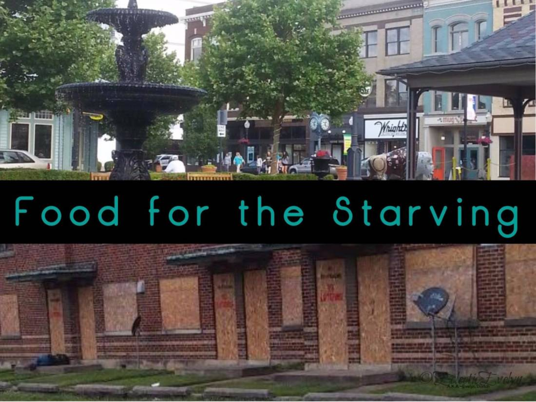 Food For the Starving Huntington WV Opioid Epidemic EclecticEvelyn.com
