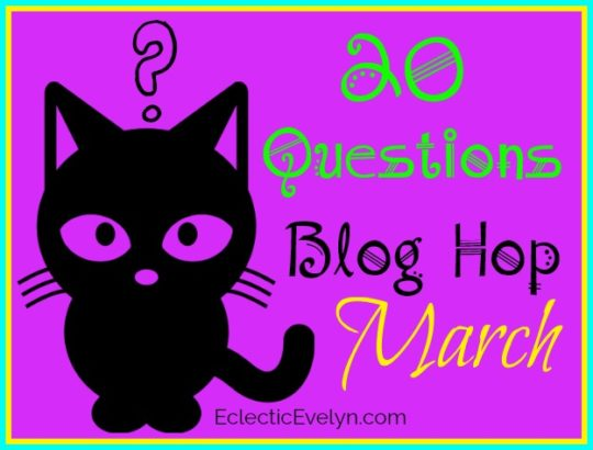 20 Questions March EclecticEvelyn.com