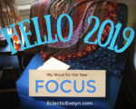 My 2019 Word of the Year is FOCUS