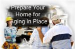 9 Easy Adaptations to Prepare Your Home for Aging in Place