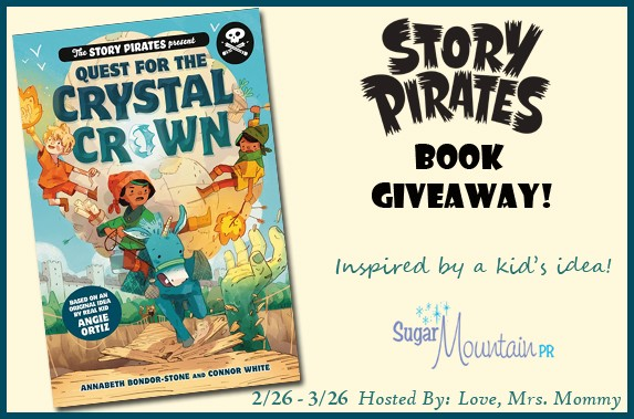 The Story Pirates Quest for the Crystal Crown Book Giveaway! ends 3/26